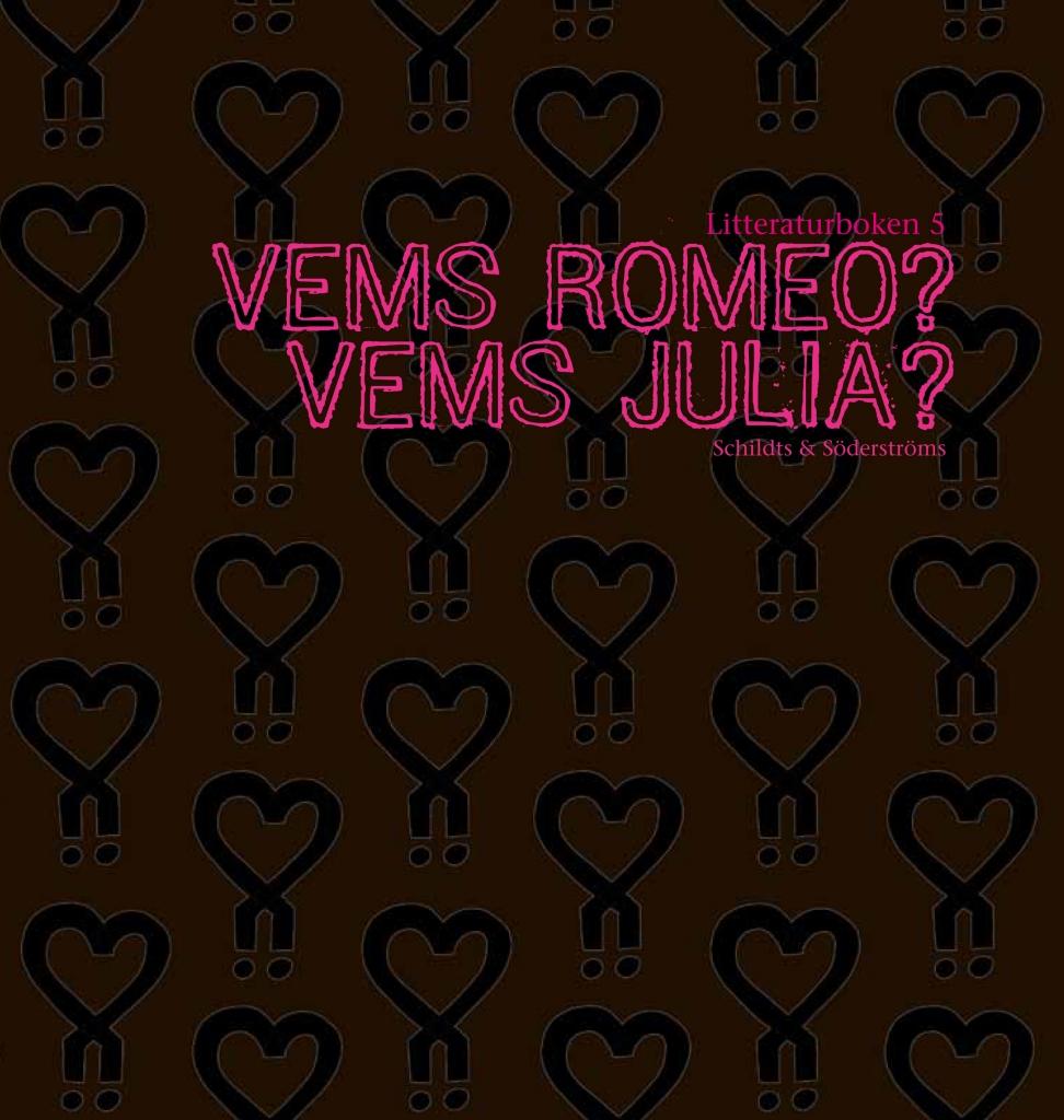 Vems Romeo? Vems Julia?*