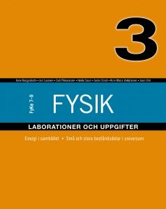 FyKe 7-9 Fysik Laborationer och uppgifter 3