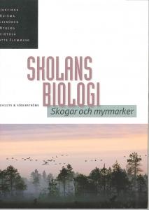 Skolans biologi Skogar och myrmarker