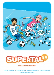 Supertal 5A Lärarhandledning