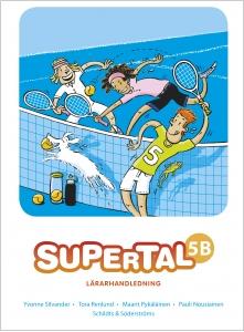 Supertal 5B Lärarhandledning