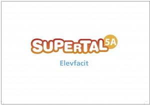 Supertal 5A Elevfacit