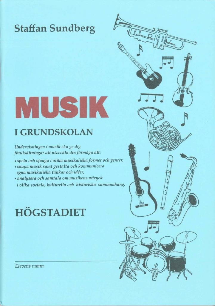 Musik i grundskolan, högstadiet (åk 7-9)