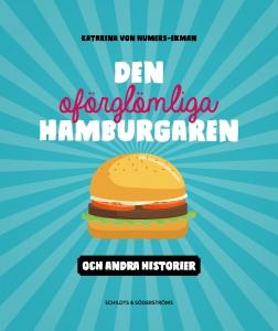 Den oförglömliga hamburgaren (åk 3–4)