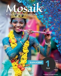 Mosaik A: Religionerna i världen Digital elevlicens
