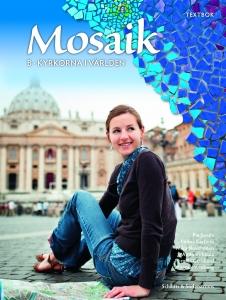 Mosaik B: Kyrkorna i världen Textbok