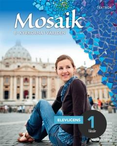 Mosaik B: Kyrkorna i världen Digital elevlicens