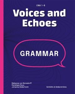 Voices and Echoes Grammatik