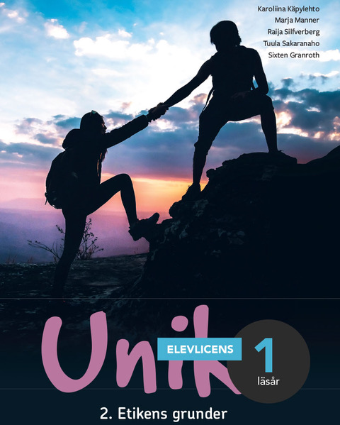 Unik 2 Etikens grunder Digital elevlicens, elev, läsår